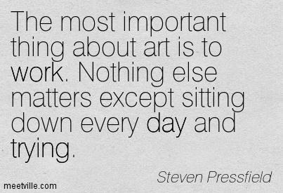 Quotation-Steven-Pressfield-work-trying-day-Meetville-Quotes-2039